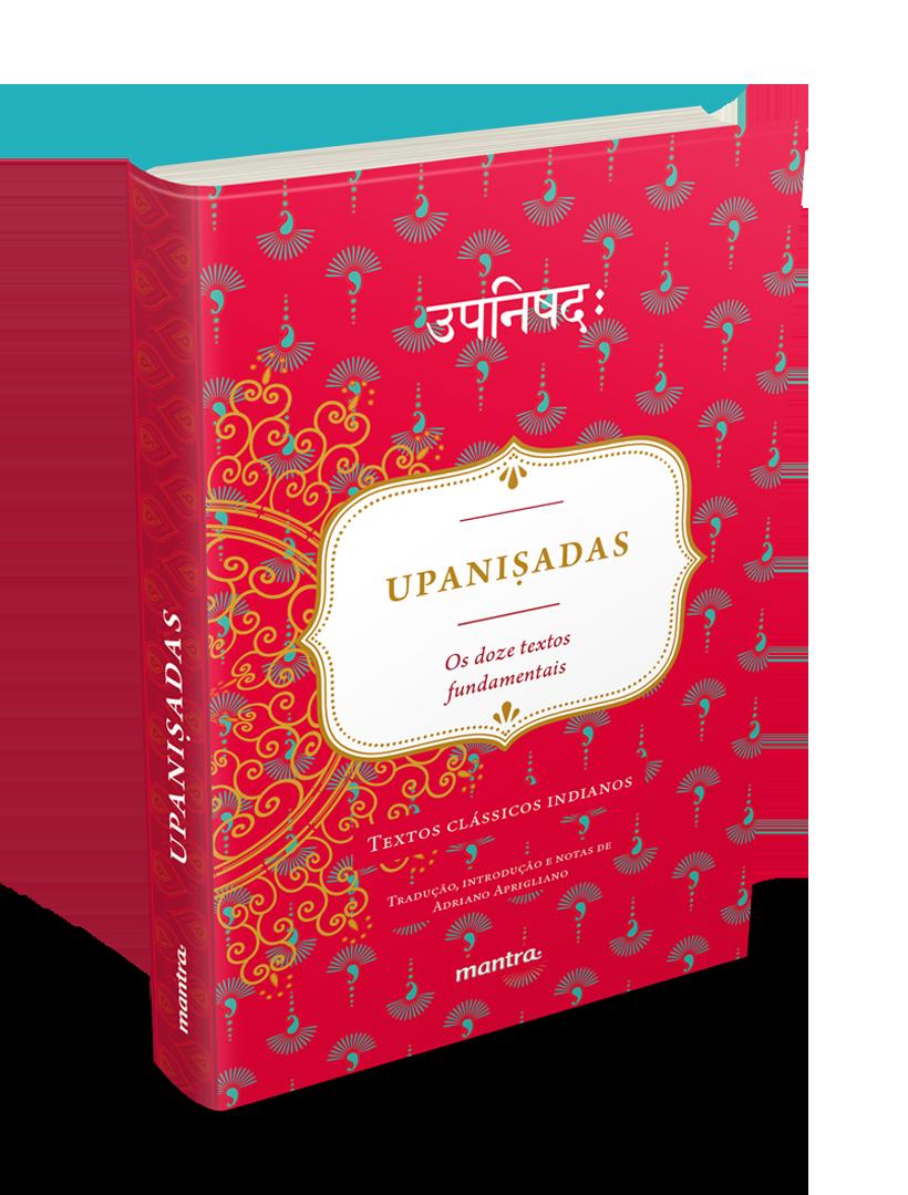 Upaniṣadas: Os Doze Textos Fundamentais