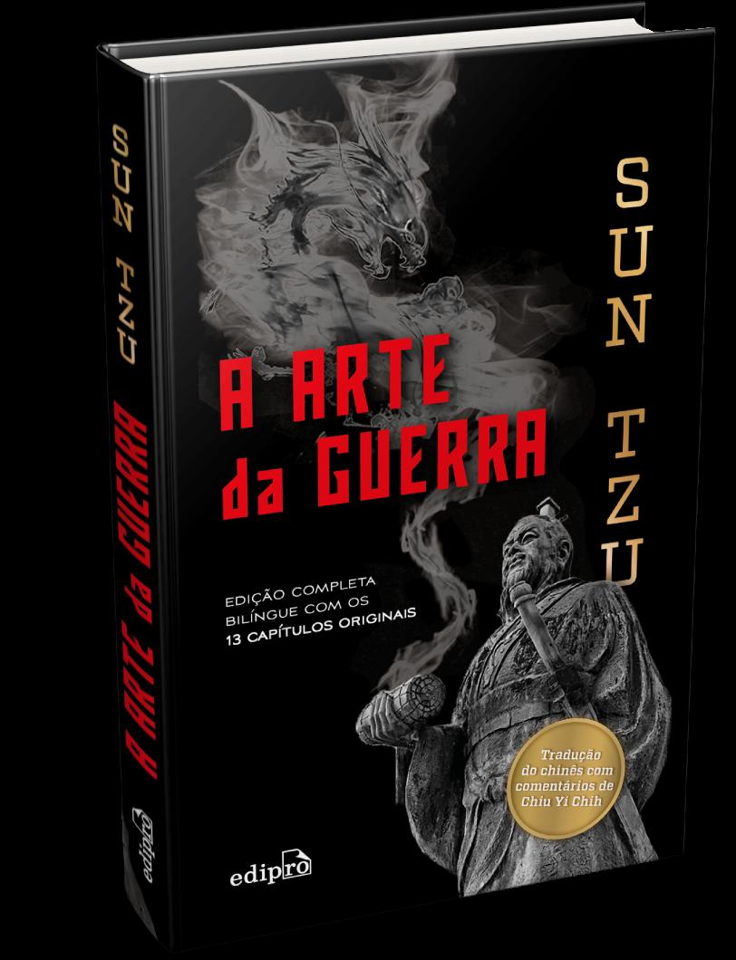 A arte da guerra –  Edição Especial – Capa dura e Bilíngue – com os 13 capítulos originais