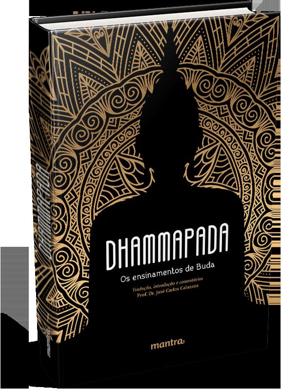 Dhammapada: Os ensinamentos de Buda